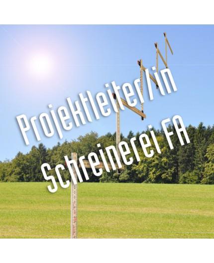 Projektleiter/in Schreinerei FA