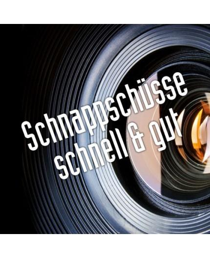 Foto Schnappschüsse - schnell & gut - Praxiskurs